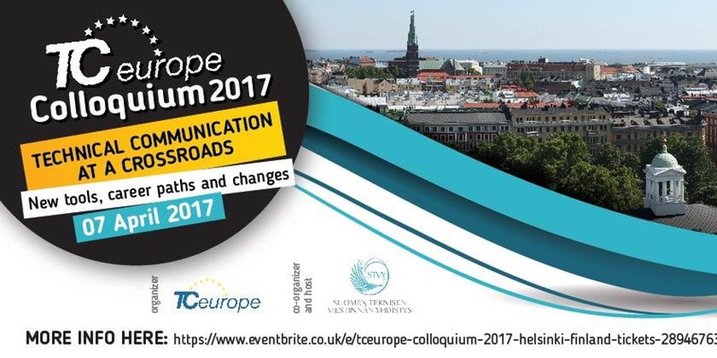 TCEurope Colloquium 2017, Technical communications at a crossroads - April 7th, 2017